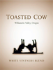 Toasted Cow<br>White Vintners Blend<br>